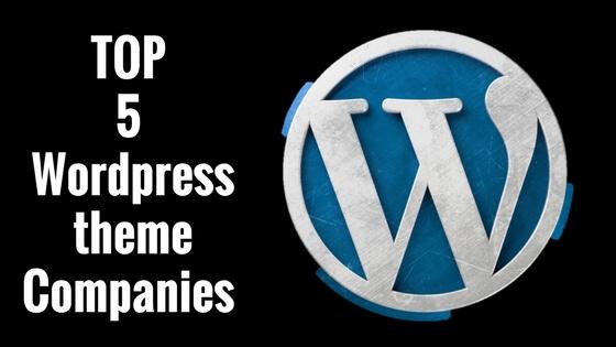 Top 5 wordpress theme companies